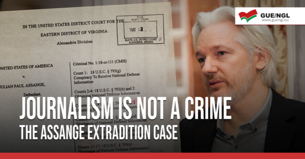 Journalism Is Not A Crime - The Assange Extradition Case